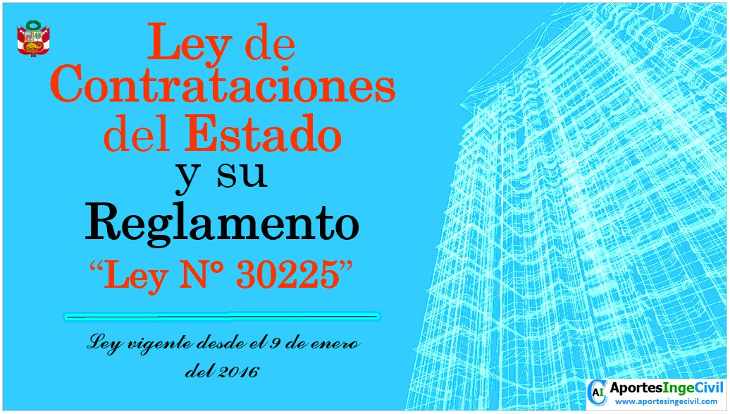 Ley-30225-y-su-reglamento-Ley-de-contrataciones-del-estado