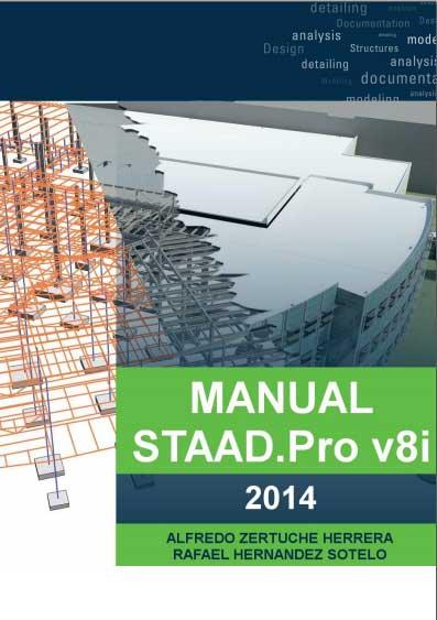 Manual STAAD Pro v8i 2014