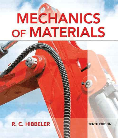 Mechanics of Materials - 10th Edition - Hibbeler