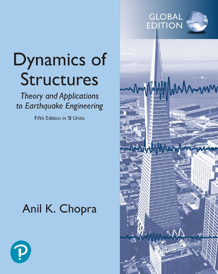 Dynamics of Structures Anil kumar Chopra 7th edition