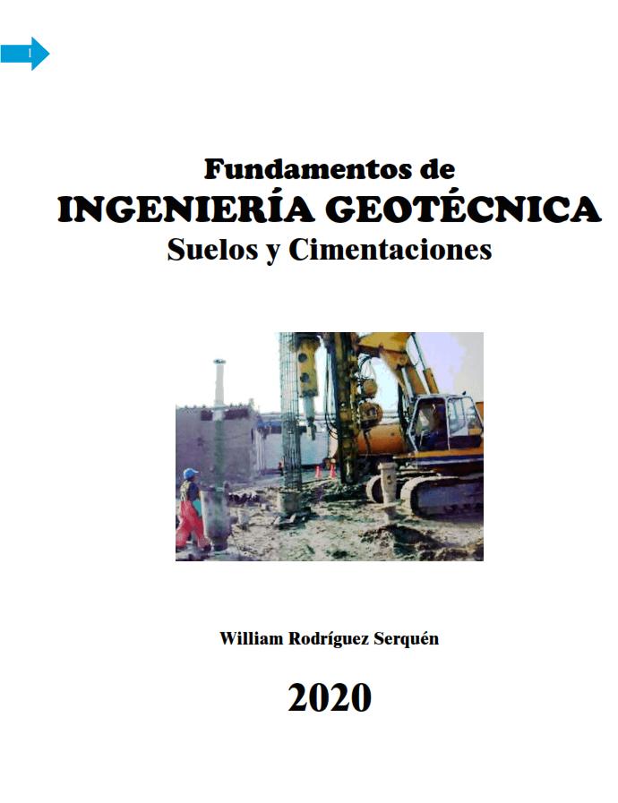 Fundamentos de ingenieria geotecnica William Rodriguez Serquen