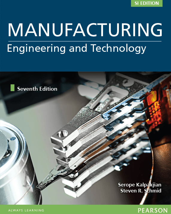Manufacturing Engineering and Technology SI Units 7th Edition